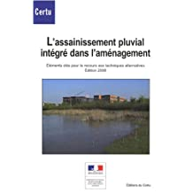 L'assainissement Pluvial Integre Dans l'Amenagement