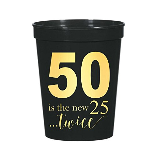 50 is The New 25, New 25 Cups, Funny 50th Birthday Party Decor, 50th Birthday Party Cups, Plastic Cups, 50th Partyware