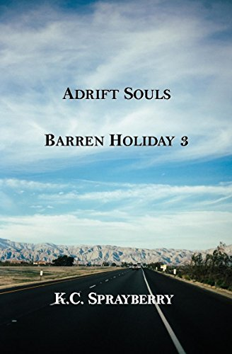 Adrift Souls (Barren Holiday Book 3) by [Sprayberry, K. C.]