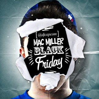 Mac Miller Black Friday By Mac Miller Amazon Com Music