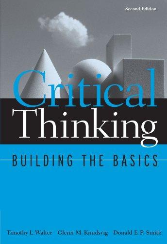 Critical Thinking: Building the Basics (Study Skills/Critical Thinking)