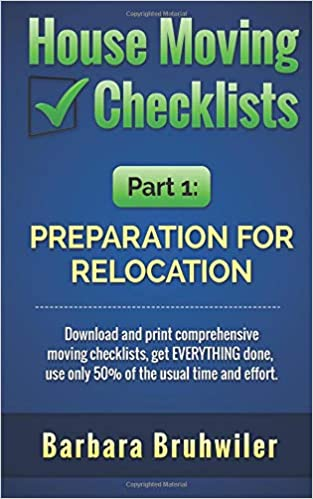 House Moving Checklists, Part 1: Preparation for Relocation ...