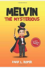 MELVIN THE MYSTERIOUS Paperback