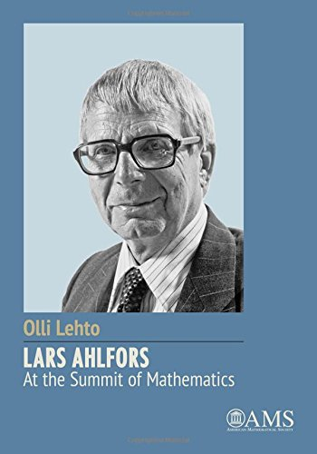 Lars Ahlfors: At the Summit of Mathematics