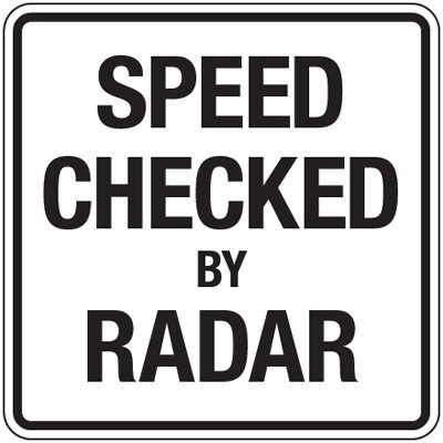 Steel Reflective Speed Limit Sign - Speed Checked By Radar - 24