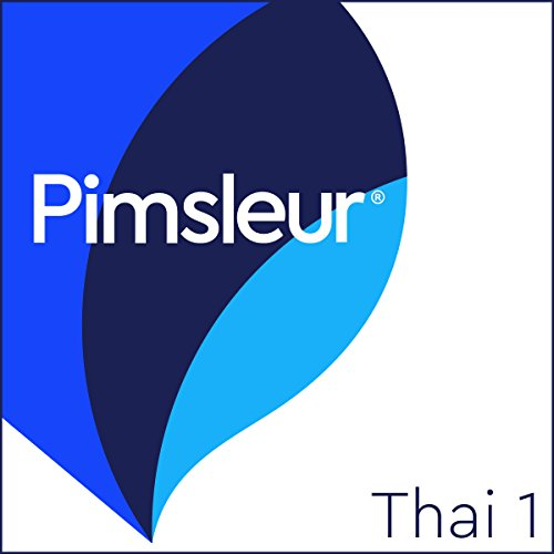 Thai Phase 1, Units 1-30: Learn to Speak and Understand Thai with Pimsleur Language Programs (Thai Language)