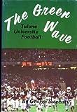 Tulane Green Wave Football, George Sweeney, 087397185X