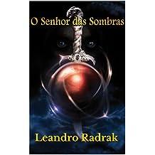 O Senhor das Sombras (Legado Goldshine Livro 2)