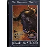 The Bartimaeus Trilogy: The Golem's Eye - Book Two (The Bartimaeus Trilogy)