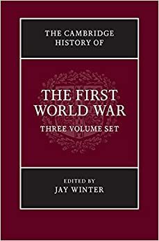 The Cambridge History of the First World War 3 Volume Set (2016-04-14)
