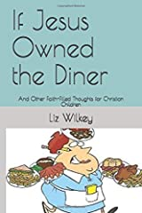 If Jesus Owned the Diner: And Other Faith-filled Thoughts for Christian Children (Poems from The Pew) Paperback