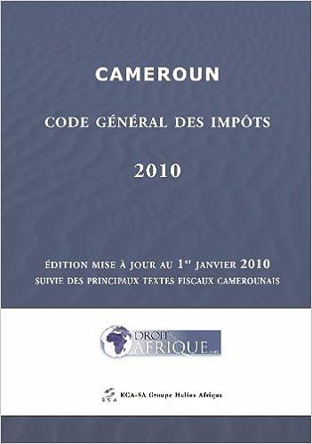 Livres à télécharger sur kindle fire Cameroun, Code General des Impots 2010 2353080464 PDF CHM ePub