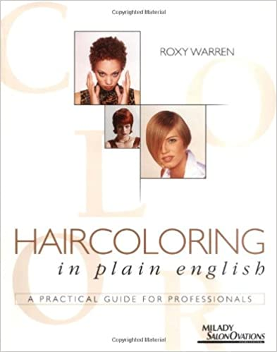 Amazon.com: Haircoloring in Plain English: A Practical Guide for ...