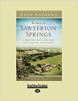 Book Return to Sawyerton Springs: A Mostly True Tale Filled with Love, Learning, and Laughter