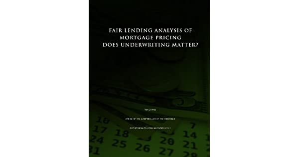 Fair Lending Analysis of Mortgage Pricing: Does Underwriting