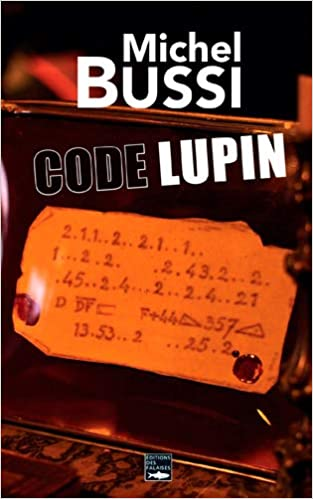 Code Lupin Amazon Fr Michel Bussi Livres