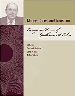 image for Money, Crises, and Transition: Essays in Honor of Guillermo A. Calvo (The MIT Press)