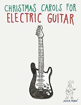 Amazon Com Christmas Carols For Electric Guitar Easy Songs In