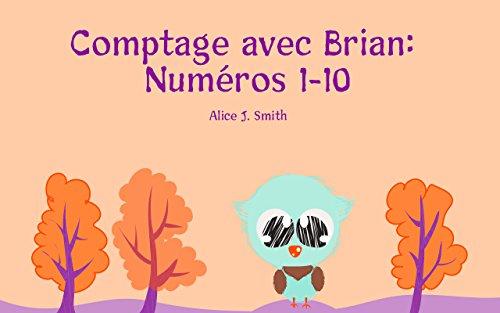 Livre Pour Bebe Comptage Avec Brian Numeros 1 10 Un