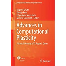 Advances in Computational Plasticity: A Book in Honour of D. Roger J. Owen