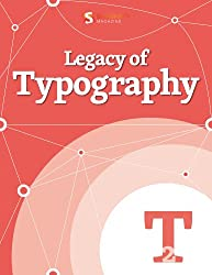 Legacy of Typography (Smashing eBooks)