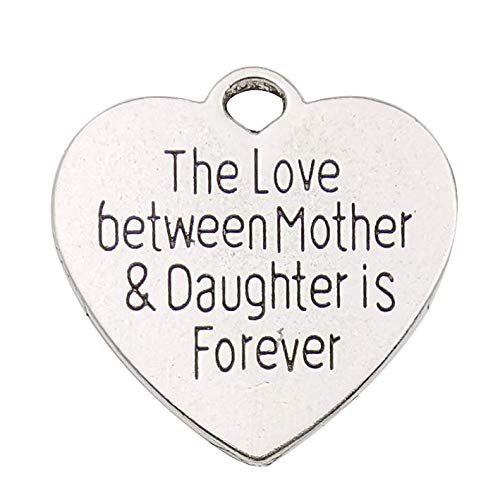 20pcs Craft Supplies Heart The Love Between Mother and Daughter is Forever Charms Pendants for Jewelry Making Crafting Findings Accessory for DIY Necklace Bracelet Earrings (10341)