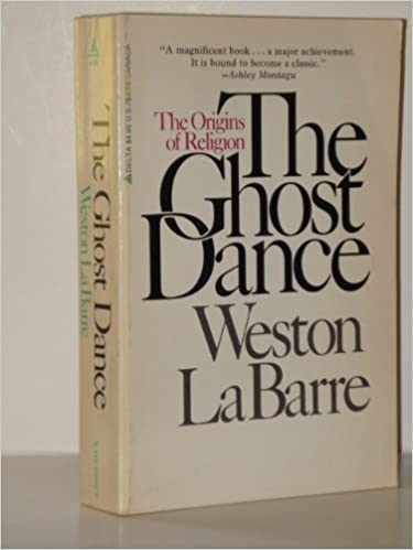 Ghost Dance, La Barre, Weston