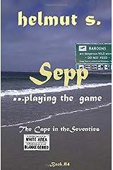 Sepp The Cape: The Seventies (Sepp books) Paperback