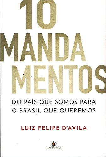 b5390b4ecdd Amazon.com.br eBooks Kindle  10 mandamentos  Do país que somos para ...