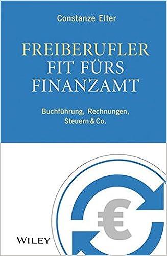 Freiberufler Fit Fürs Finanzamt Buchführung Rechnungen Steuern