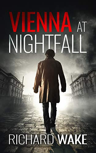 Vienna at Nightfall (Alex Kovacs thriller series Book 1)