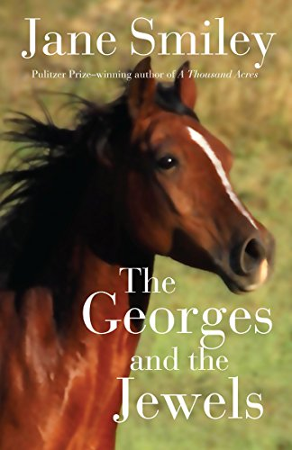 The Georges and the Jewels: Book One of the Horses of Oak Valley Ranch (Oak Series)