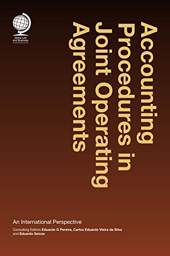 Accounting Procedures in Joint Operating Agreements: An International Perspective PDF