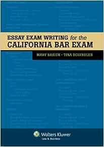 essay exam writing for the california bar exam bar review mary essay exam writing for the california bar exam bar review mary basick tina schindler 9780735509931 com books