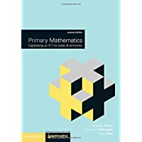 Primary Mathematics: Capitalising on ICT for Today and Tomorrow