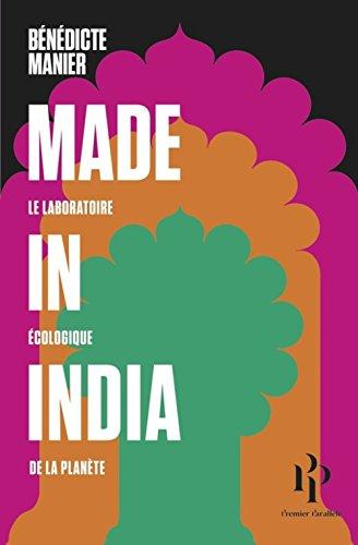 Made in India: Laboratoire écologique de la planète (Le)