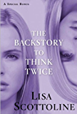 The Backstory to Think Twice: A Special Bonus (Rosato & Associates)
