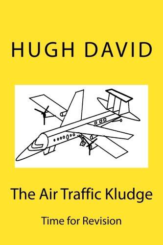 Read Online The Air Traffic Kludge pdf epub