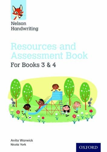 Nelson Handwriting: Year 3-4/Primary 4-5: Resources and Assessment Book for Books 3 and 4year 3-4/Primary 4-5