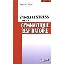 Vaincre le stress par la gym.. -ne