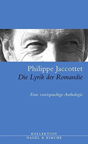 die-lyrik-der-romandie-eine-zweisprachige-anthologie