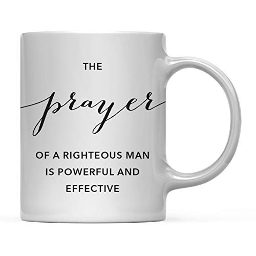 Andaz Press Modern Christian Bible Verses 11oz. Coffee Mug Gift, James 5:16: The Prayer of a Righteous Man is Powerful and Effective, 1-Pack (The Effective Prayer Of A Righteous Man)