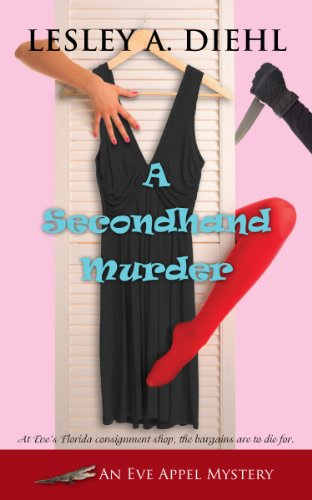 A Secondhand Murder (An Eve Appel Mystery Book 1)