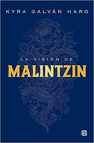 La Visión de Malintzin de Kyra Galván