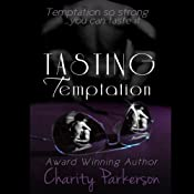 Tasting Temptation | Charity Parkerson
