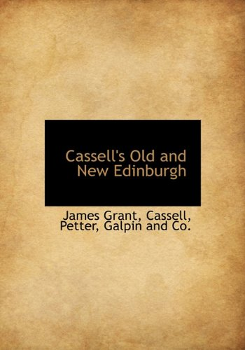 Download Cassell's Old and New Edinburgh PDF