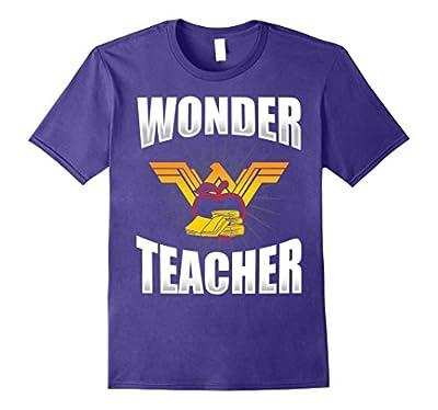 Wonder Teacher T-Shirt - Funny Teacher Life T-Shirt