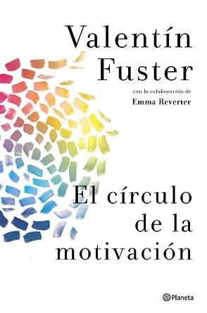 El Círculo De La Motivación Ebook Fuster Valentín Emma Emma Reverter Reverter Amazon Es Tienda Kindle