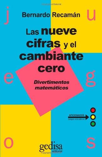 Descargar Libro Las Nueve Cifras Y Cambiante Cero ) Bernardo Recaman Santos