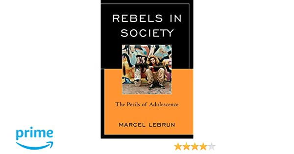 rebels in society lebrun marcel